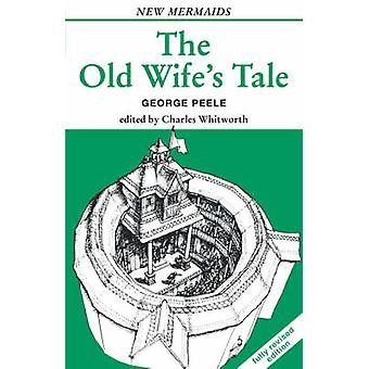 old wifes tale by peele & george