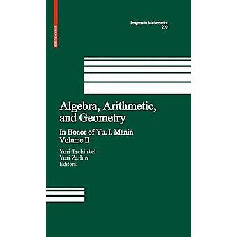 Aritmética de álgebra e geometria Volume II em honra de Yu. I. Manin por Tschinkel & Yuri