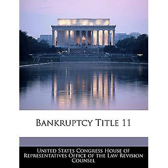 Título de falência 11 por casa do Congresso dos Estados Unidos de repre