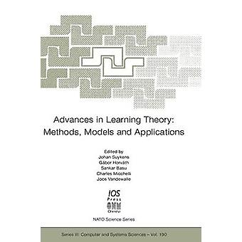 Advances in Learning Theory Methods Models and Applications by Suykens & J.