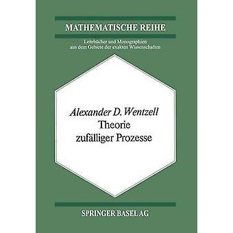 Theorie zuflliger Prozesse av Wentzell & A.D.