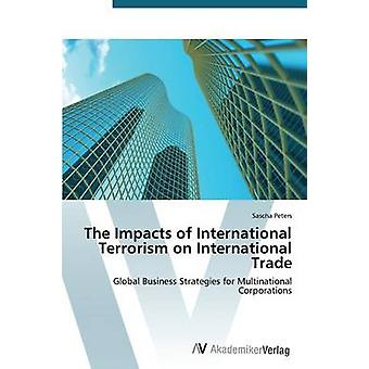 The Impacts of International Terrorism on International Trade by Peters Sascha