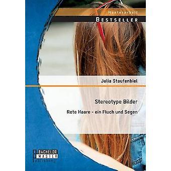 Stereotypa Bilder Rote Haare Ein Fluch Und Segen av Staufenbiel & Julia