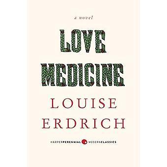 Love Medicine by Louise Erdrich - 9780062206312 Book