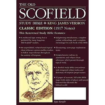 Old Scofield Study Bible-KJV-Classic - 1917 Notes by C I Scofield - He