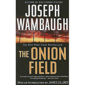 The Onion Field by Joseph Wambaugh - James Ellroy - 9780385341592 Book