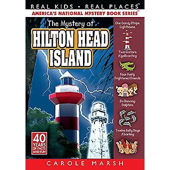 The Mystery at Hilton Head Island by Carole Marsh - 9780635127747 Book