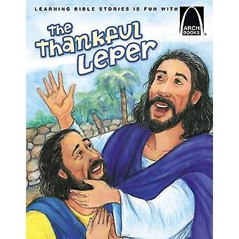 The Thankful Leper by Cynthia Hinkle - 9780758612847 Book