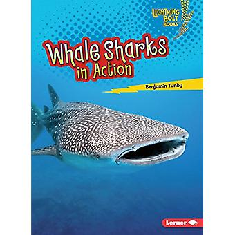 Whale Sharks in Action by Benjamin Tunby - 9781512455984 Book