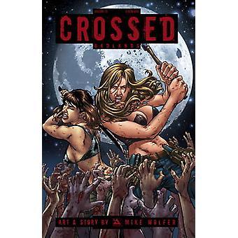 Crossed - Vol. 15 by Mike Wolfer - 9781592912735 Book