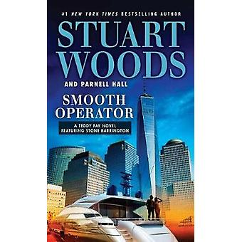 Smooth Operator by Stuart Woods - 9781594139857 Book