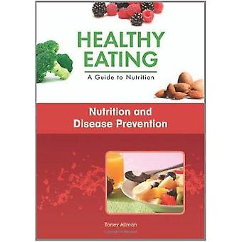 Nutrition and Disease Prevention by Toney Allman - 9781604137774 Book