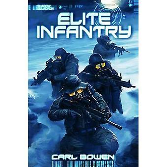 Elite Infantry by Carl Bowen - Wilson Tortosa - 9781623700324 Book