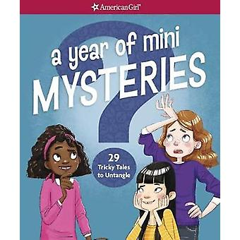 A Year of Mini Mysteries - 29 Tricky Tales to Untangle by Kathy Passer