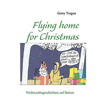 Flying Home for Christmas by Gerry Tergon - 9783839186695 Book