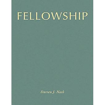 Fellowship by Darren Nash - 9789882370128 Book