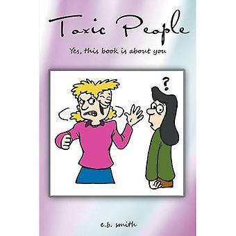 Giftige mennesker: Ja, denne bog handler om dig