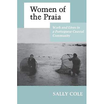 Women of the Praia: Work and Lives in a Portuguese Coastal Community