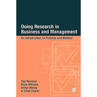 Doing Research in Business  Management An Introduction to Process Ana Method by Remenyi & Dan