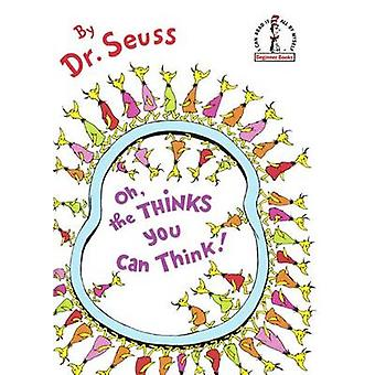 Oh - the Thinks You Can Think! by Dr Seuss - 9780606367011 Book