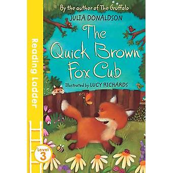 Quick Brown Fox CUB av Julia Donaldson