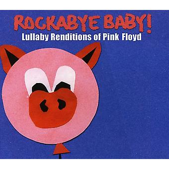 Rockabye Baby! - Lullaby Renditions of Pink Floyd [CD] USA import