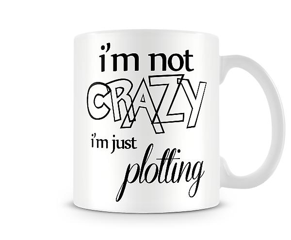 Not Crazy Printed Mug