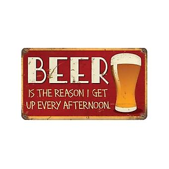 Beer Is The Reason I Get Up Rusted Steel Sign (Pst 360Mm X 205Mm)