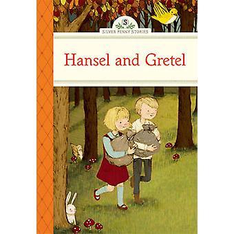 Hansel and Gretel by Deanna McFadden - Stephanie Graegin - 9781402783