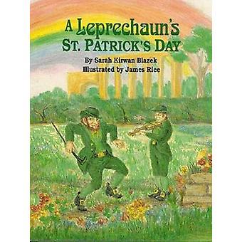 En Leprechaun St.Patricks dag av Sarah Kirwan Blazek - James ris-
