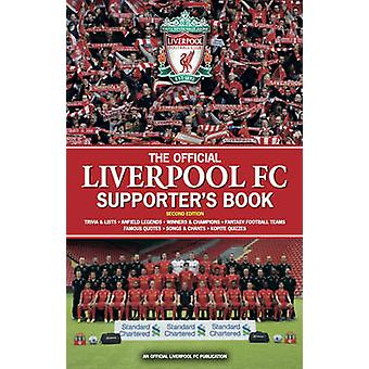 The Official Liverpool FC Supporter's Book by John White - 9781780976