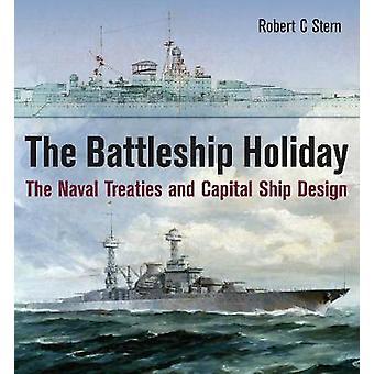 La vacanza di Battleship - trattati navali e nave capitale Design by