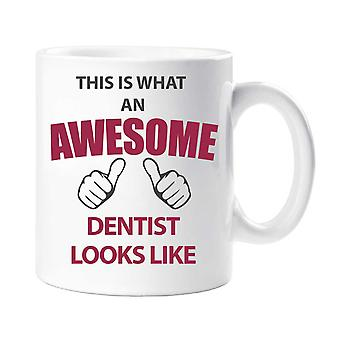 This Is What An Awesome Dentist Looks Like Mug