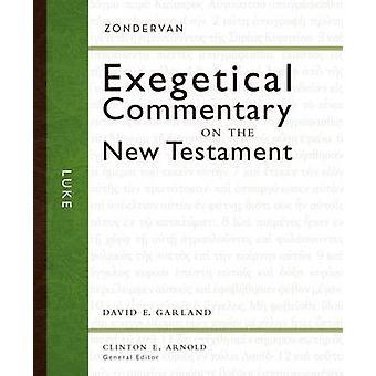Luke by David E. Garland - Clinton E. Arnold - 9780310243595 Book