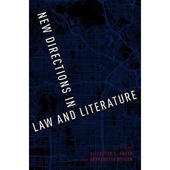 New Directions in Law and Literature by Elizabeth S. Anker - 97801904