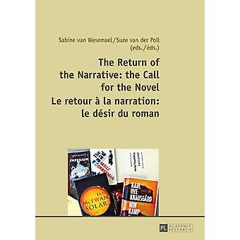 Le retour du récit - l'appel pour le roman le Retour a la Na