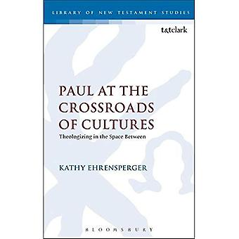 Paul at the Crossroads of Cultures (The Library of New Testament Studies)