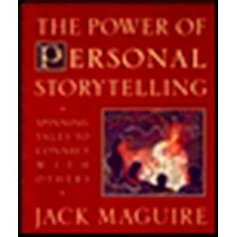 Power of Personal Storytelling