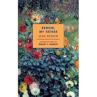 Renoir, My Father (NYRB Classics)