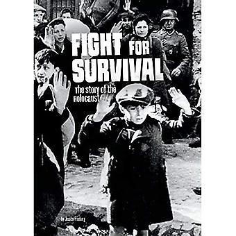 Kæmp for overlevelse: historien om Holocaust (sammenfiltrede historie)
