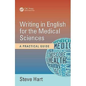 Schreiben in englischer Sprache für die medizinischen Wissenschaften: ein praktischer Leitfaden