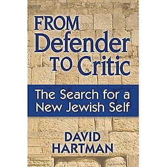 Du défenseur de la critique: la recherche d'un nouveau soi juif