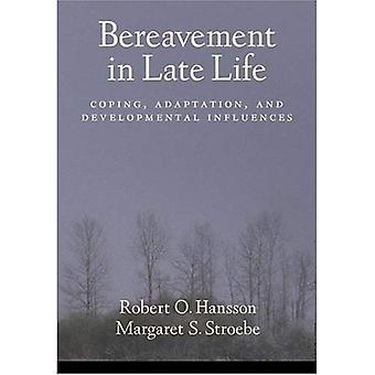 Sorg i sena liv: Coping, anpassning och utvecklingsmässiga influenser