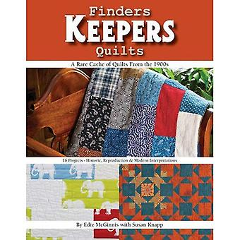 Finders Keepers Quilts: A Rare Cache of Quilts from the 1900s-15 Projects