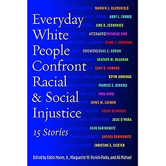 Everyday White People Confront Racial & Social Injustice: 15 Stories