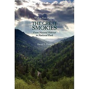 Les Great Smokies: Habitat naturel au parc National