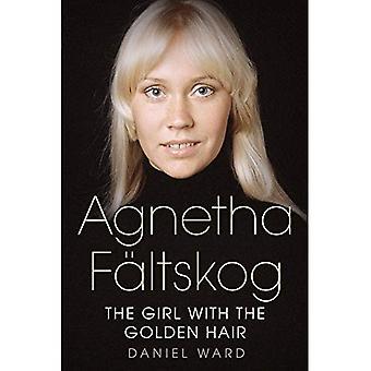 Agnetha F�ltskog: The Girl with the Golden Hair