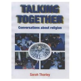 Falando juntos: Conversas sobre religião