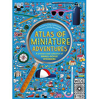Atlas of Miniature Adventures: A pocket-sized collection of small-scale wonders - Atlas of