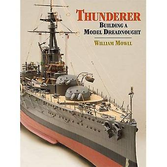 Thunderer: Building a Model Dreadnought